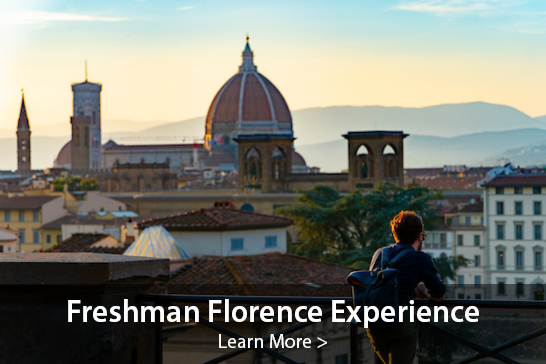 Freshman Florence Experience, Learn more >
