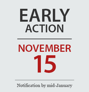 Early Action | November 15 | Notification by mid-January